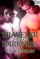 Traveler Through Darkness by Fierce Dolan