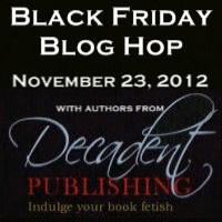 Decadent Publishing Black Friday Blog Hop
