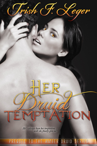 Her Druid Temptation by Trish Leger