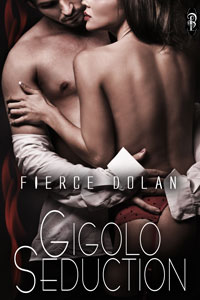 Gigolo Seduction by Fierce Dolan
