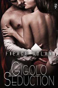 Gigolo Seduction by Fierce Dolan