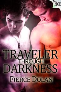 Traveler Through Darkness by Fierce Dolan