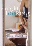 Caught Looking by Rachel Kramer Bussel