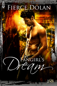 The Fangirl's Dream by Fierce Dolan