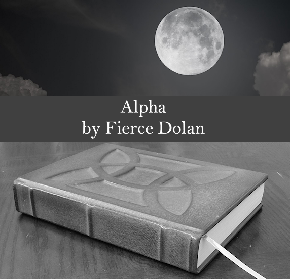 Alpha, Book Two of The Scattered Dark Series, by Fierce Dolan