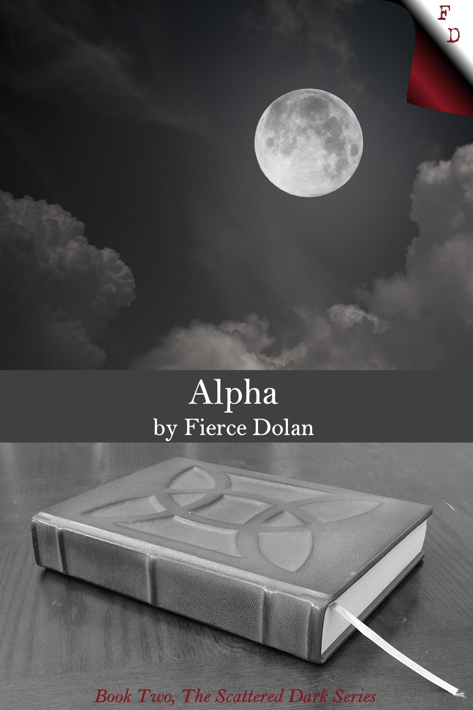 """Alpha,"" Book Two of The Scattered Dark Series by Fierce Dolan"